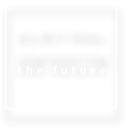 A.L.M.T. Corp., engineering the future
